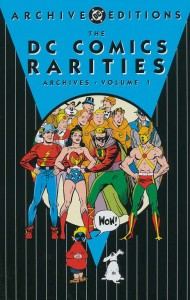 DC Comics Rarities Archives Volume 1 (2004)