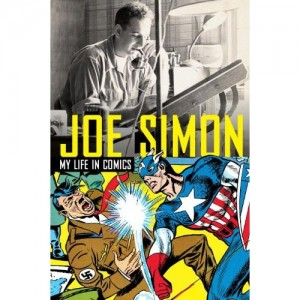 "Joe Simon, ""My Life in Comics"""